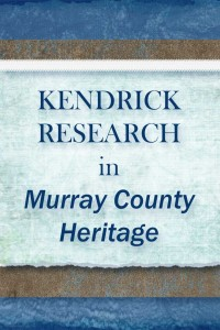 Kendrick Research in Murray County Heritage