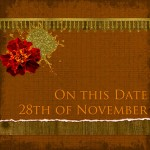 On this date. . .the 28th of November